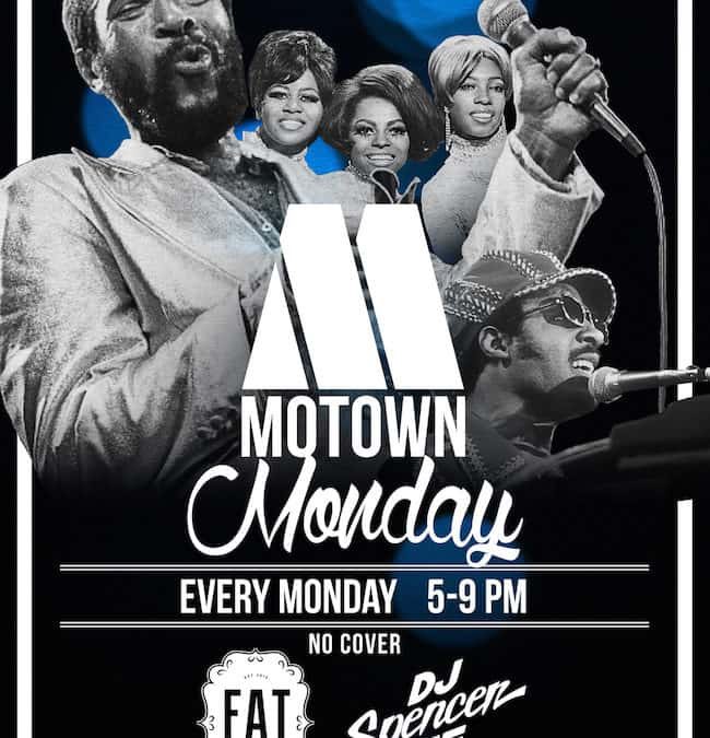 Motown Mondays at Fat Ptarmigan