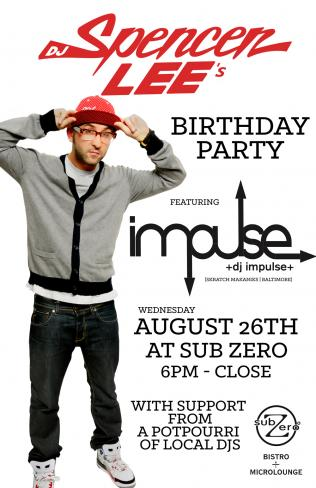 My Bday party feat. DJ Impulse