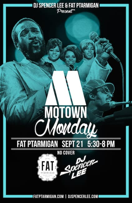 Motown Monday Sept. 21 Fat Ptarmigan
