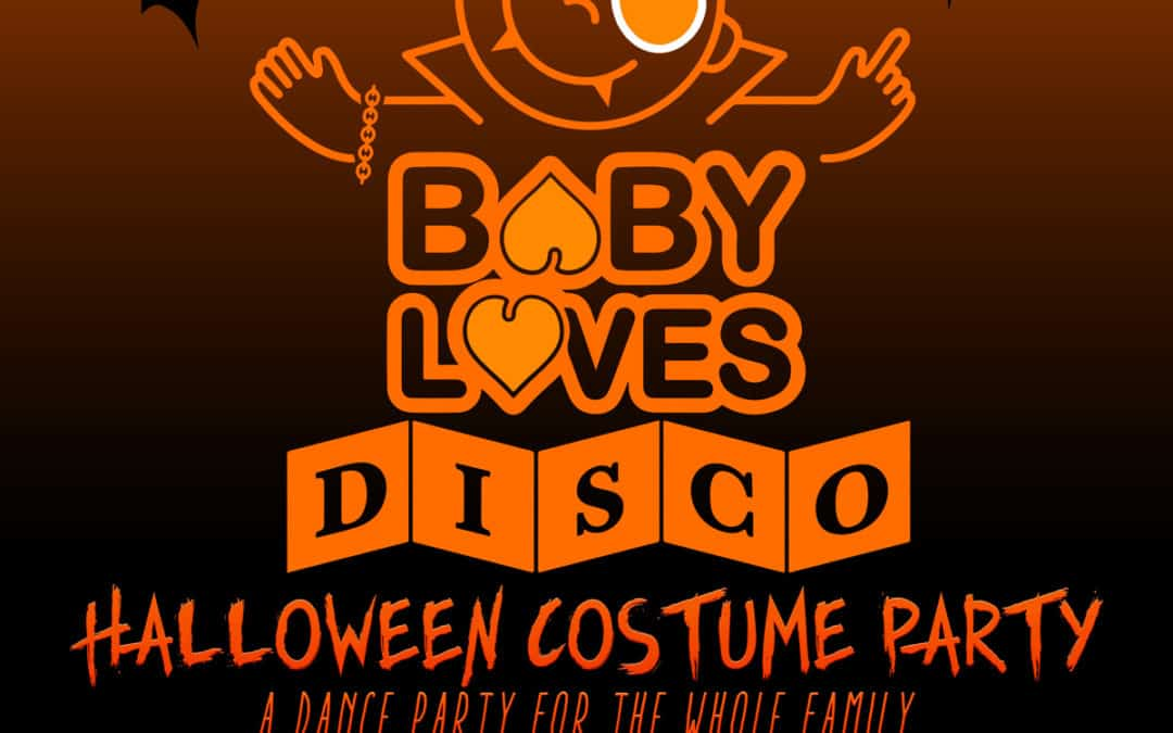 Baby Loves Disco Halloween 2017